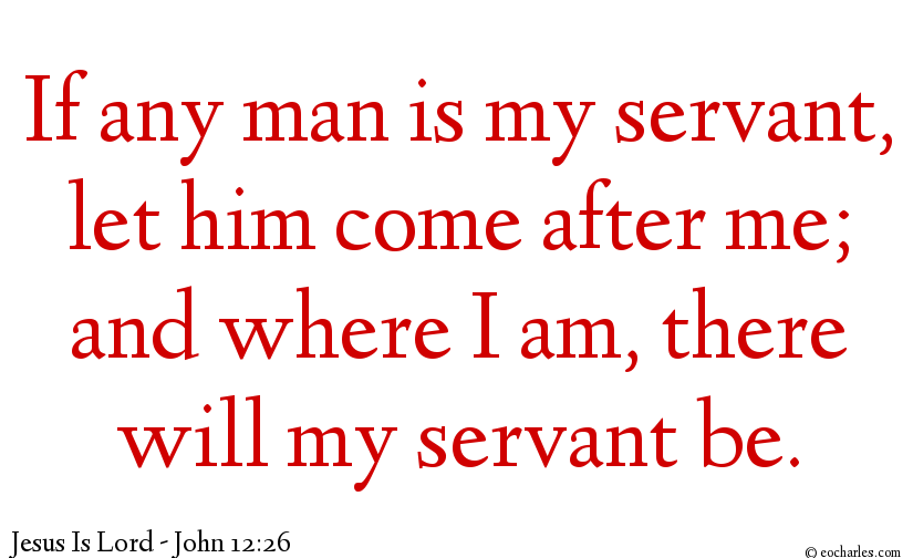 Serve Jesus, follow him and you will always be in his presence.
