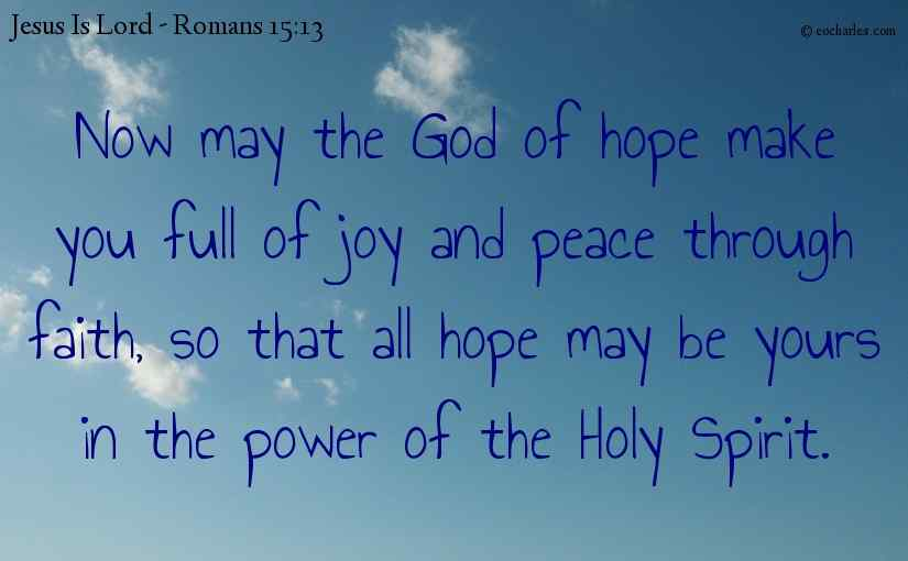 May you be filled in The Power of the Holy Spirit