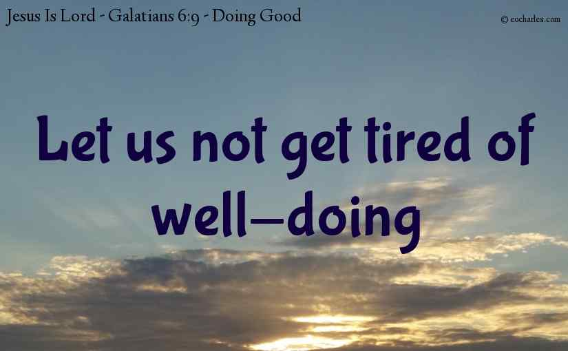 Let us not get tired of well-doing