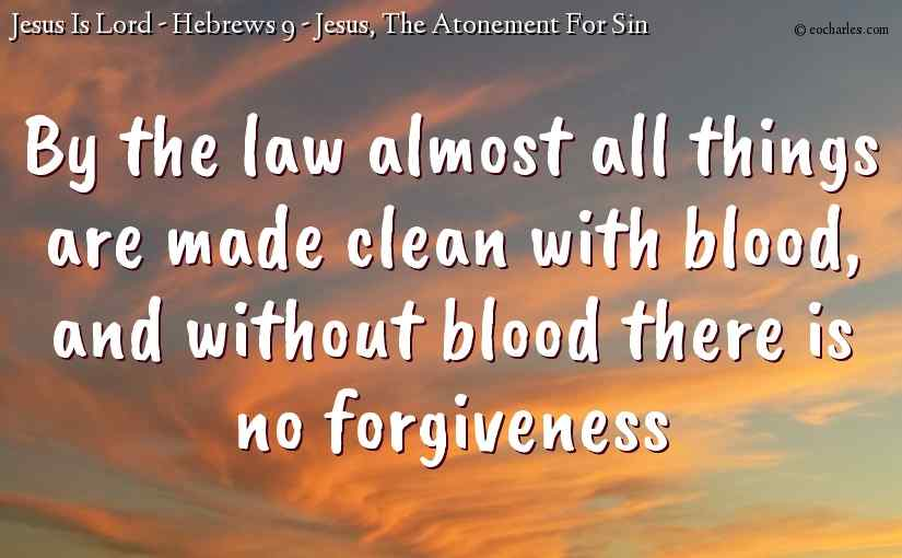 Jesus, The Atonement For Sin