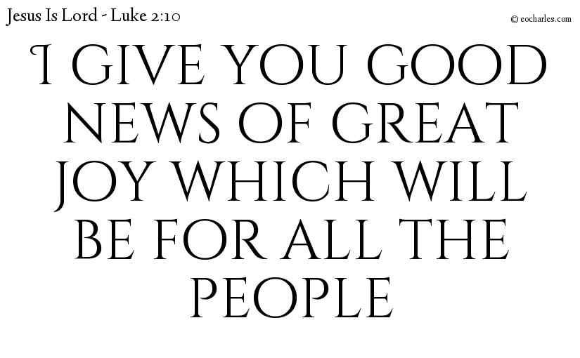 The Good News Of Jesus Christ.