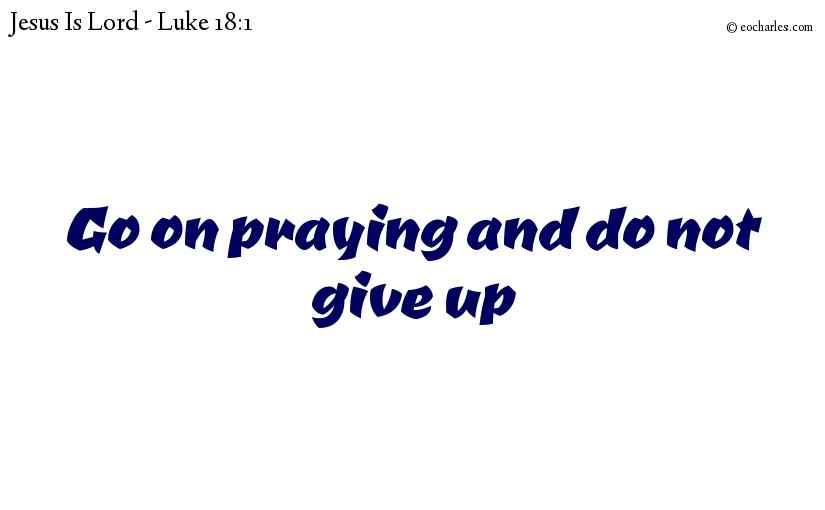 Keep on Praying