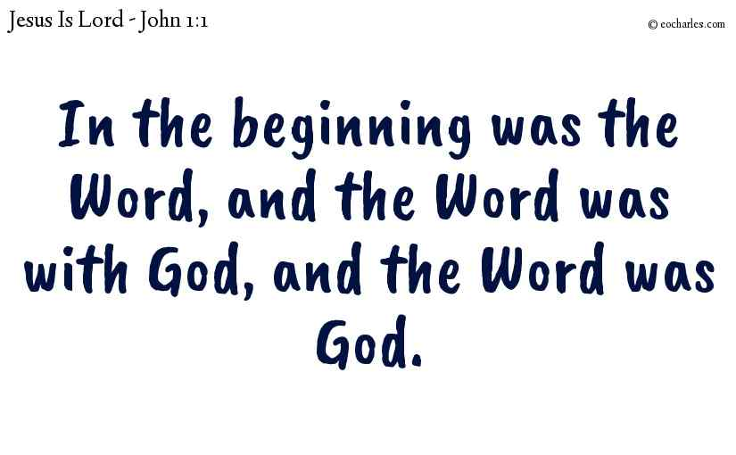 In The Beginning The Word Was God
