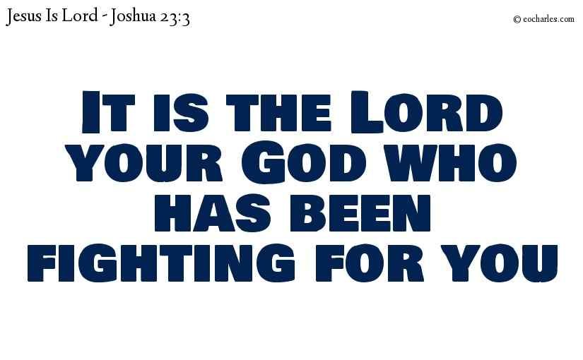 God is fighting for you
