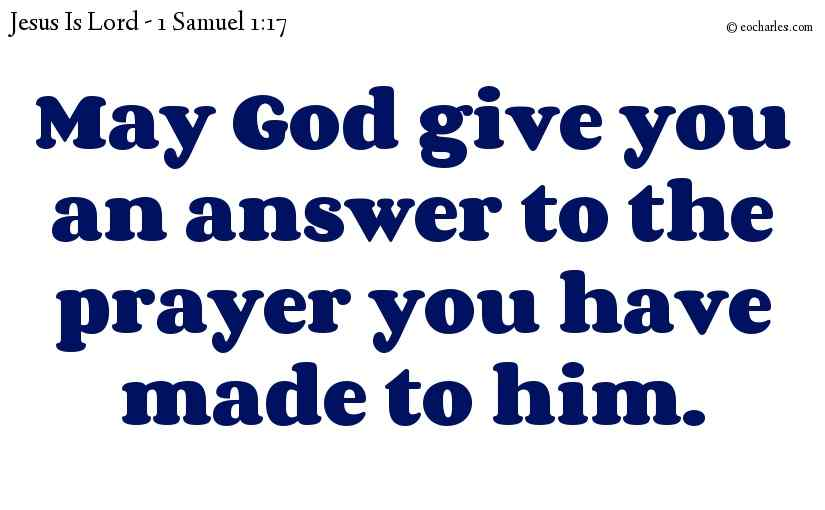 May God answer your prayer