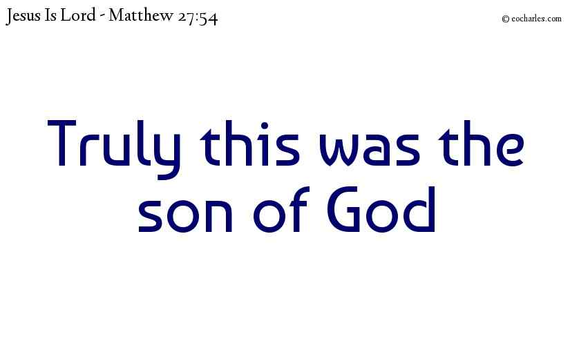 Son of God!