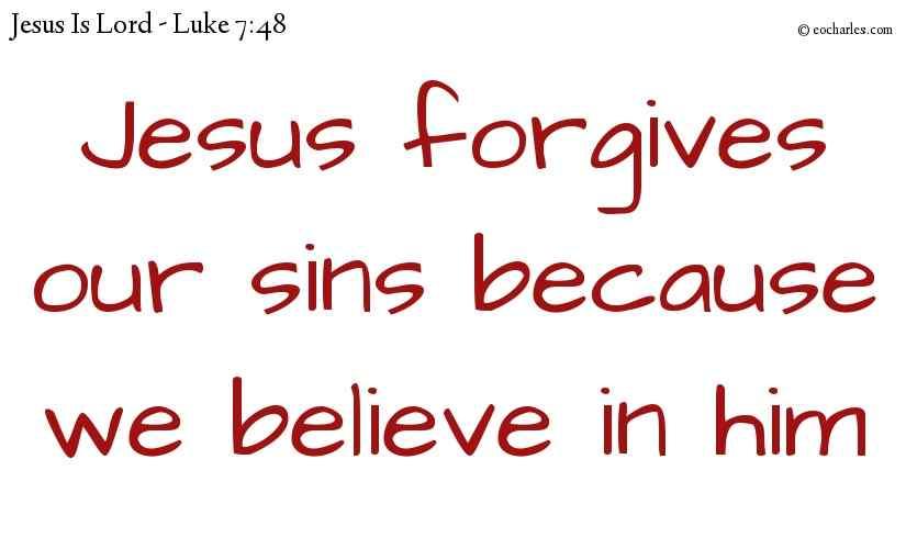 Jesus forgives your sins