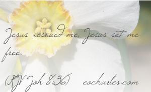 Jesus set me free