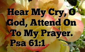 Hear my cry, O God