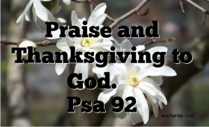 Praise and Thanksgiving to God