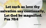 Let God be magnified