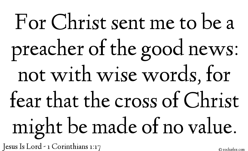 Christ sent me to be a preacher of the good news