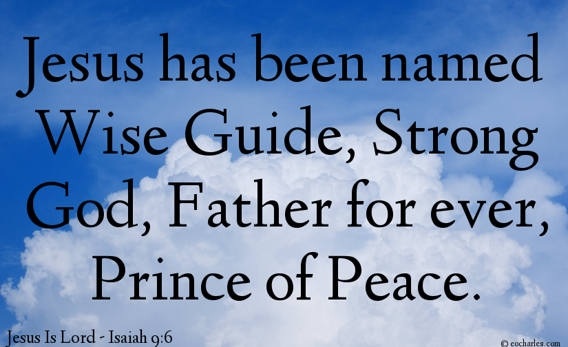 Jesus, Counselor, God, Father, Peace.