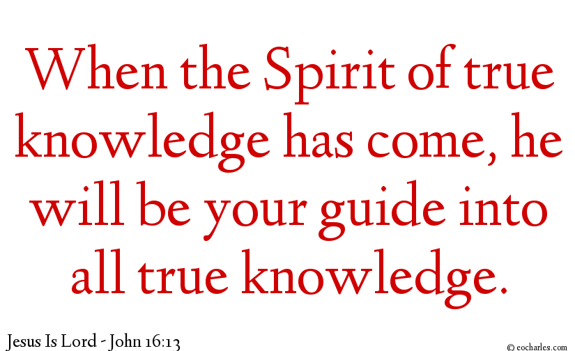 The Holy Spirit Is Our Guide Into All Truth