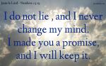 God does not lie, or change his mind.
