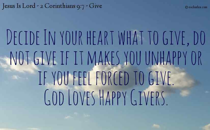 God Loves Happy Givers.