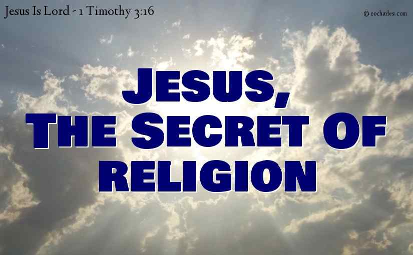 Jesus, The Secret Of Religion