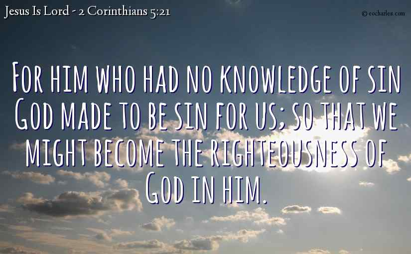 Become the righteousness of God in Jesus