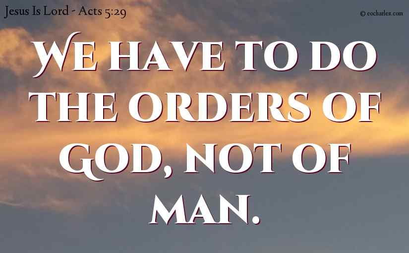 Do the orders of God