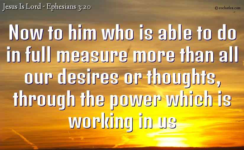 Him who is able to do