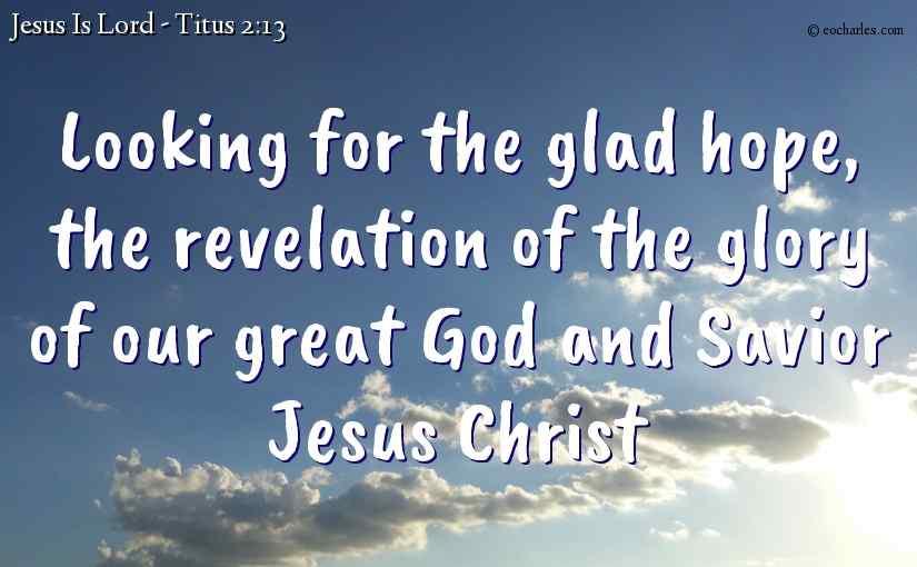 Our great God and Saviour Jesus Christ
