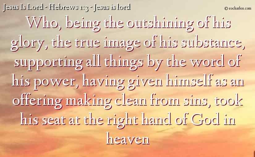Hebrews 1 – Jesus Is Lord