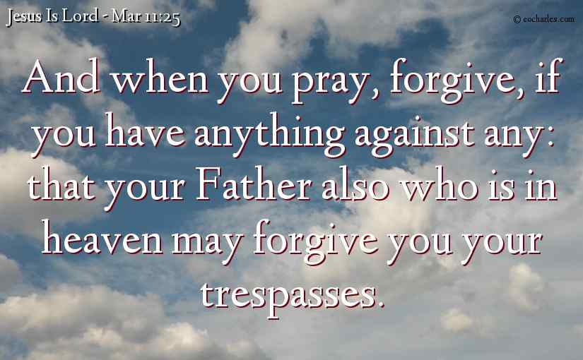 Forgive As You Pray