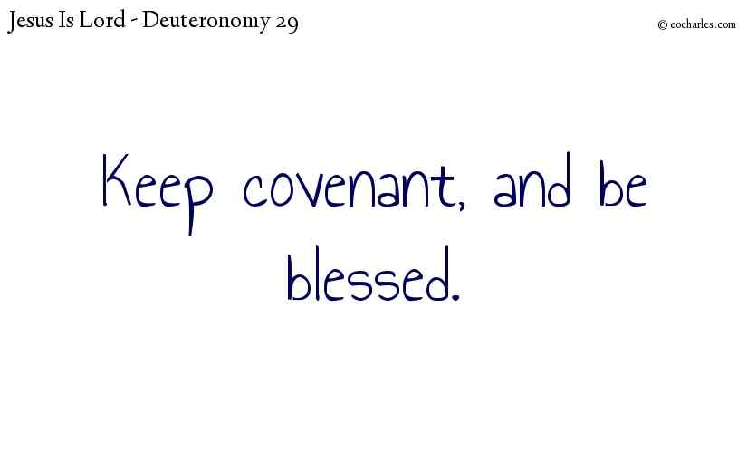 Keep every agreement with the Lord.