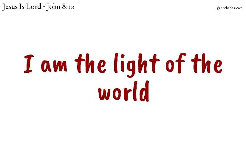Jesus, The Light Of The World.