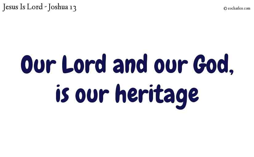 The heritage of the people of the Lord