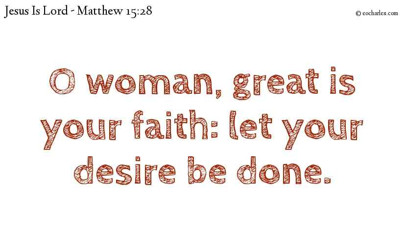 Let your faith be great
