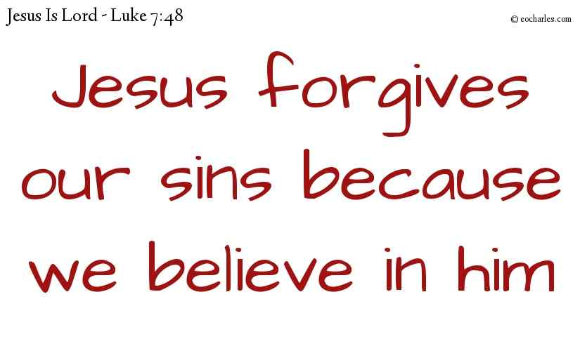 Jesus forgives your sins