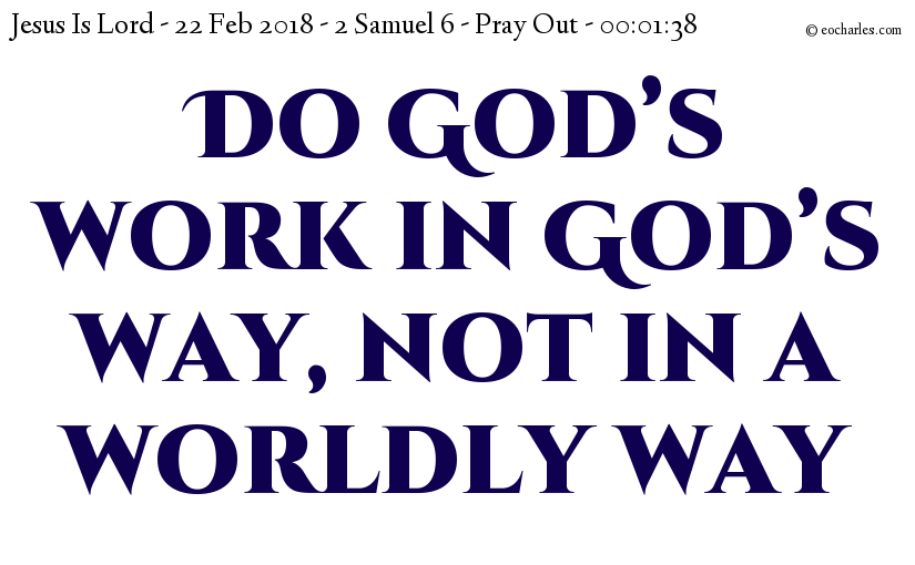 Do God's work in God's way