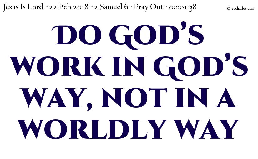 Do God's work in God's way