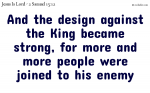 The design against the king.
