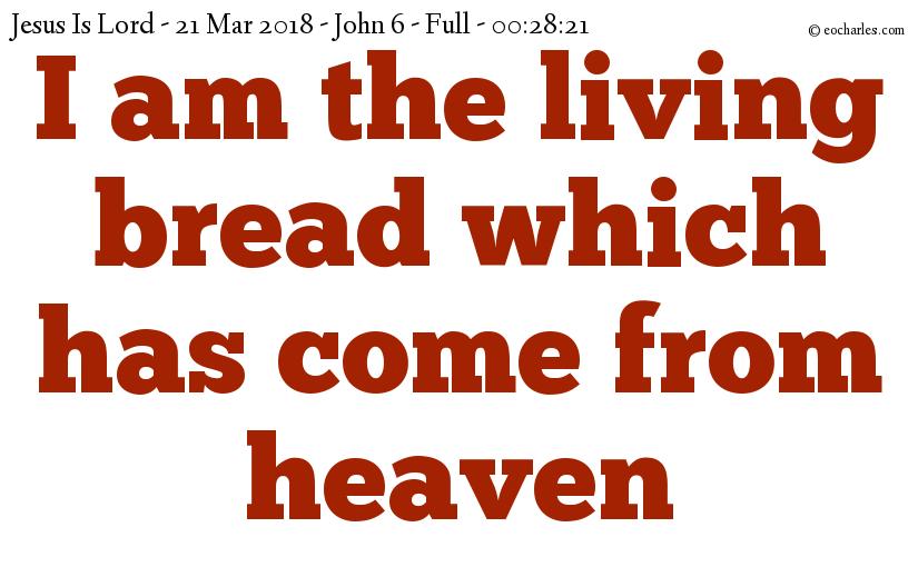 The living bread, Jesus