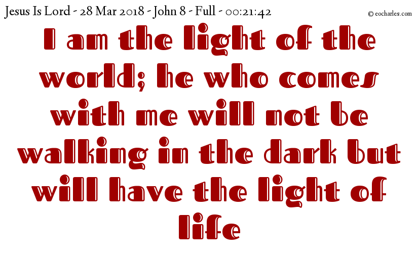 Have the light of life