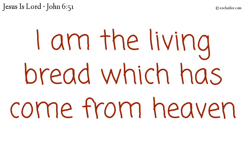 The living bread, Jesus