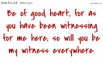 You are my witness