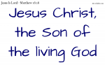 Christ, the Son of the living God