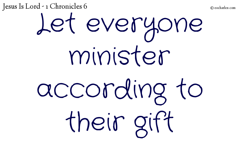 Let everyone minister according to their gift