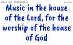 Music for worship of the Lord