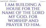 Build yourself up as a temple to the Lord