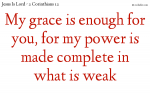 My grace is enough for you