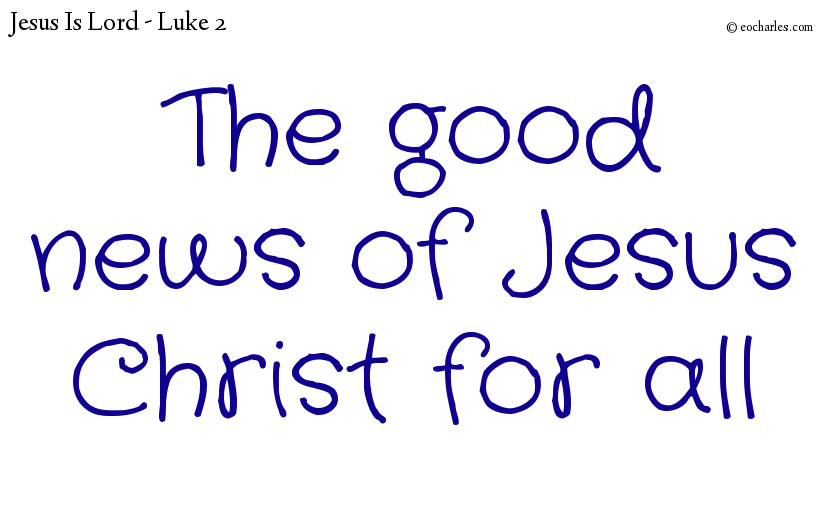 The good news of Jesus Christ for all
