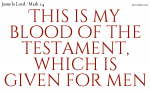 This is my blood of the testament