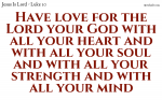 Love the Lord your God with all you are