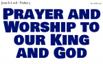Prayer and Worship to our King and God