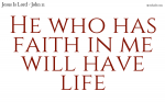 Faith gives life