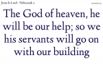 The God of heaven, he will be our help